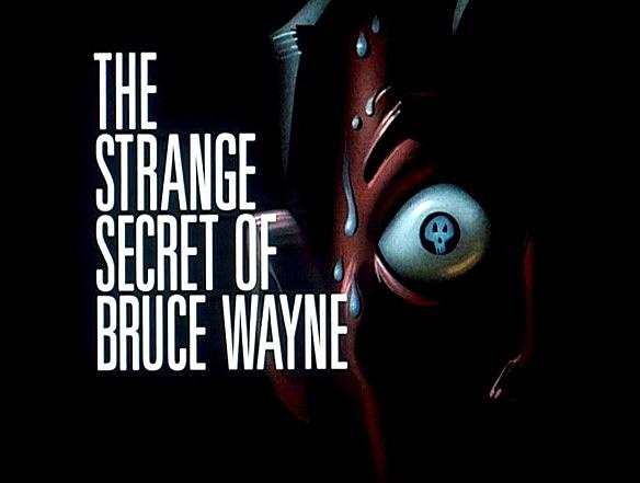 strangesecretofbrucewayne