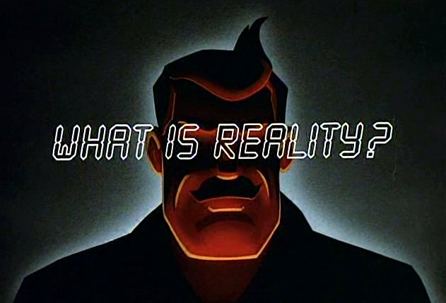 What_is_Reality Batman